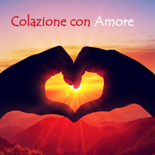 Colazione con amore by Various Artists