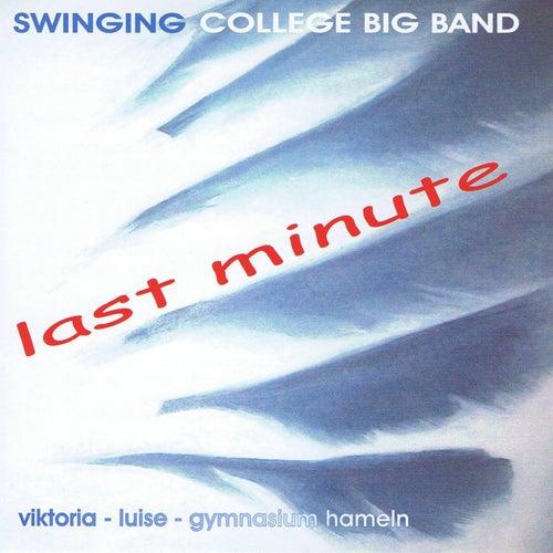 Last Minute von Swinging College Big Band