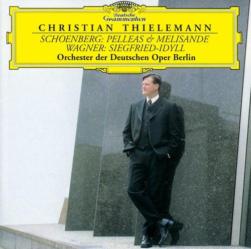 Schoenberg: Pelleas & Melisande / Wagner: Siegfried-Idyll by Orchester der Deutschen Oper Berlin