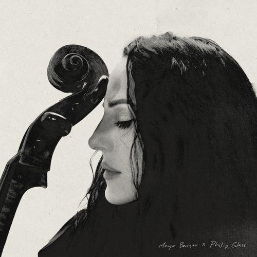 Maya Beiser x Philip Glass by Maya Beiser