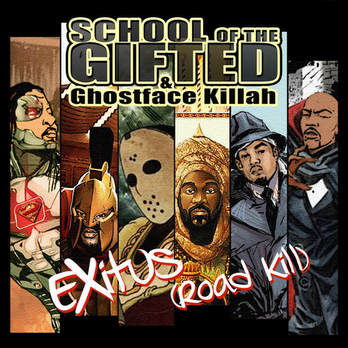Exitus (Road Kill) by School of the Gifted