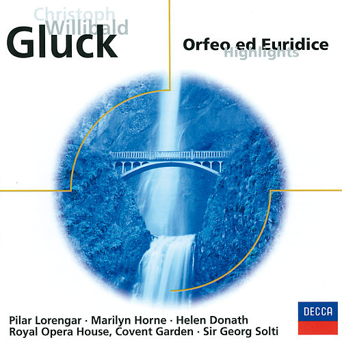 Gluck: Orfeo und Euridice (Highlights) von Chorus Of The Royal Opera House Covent Garden