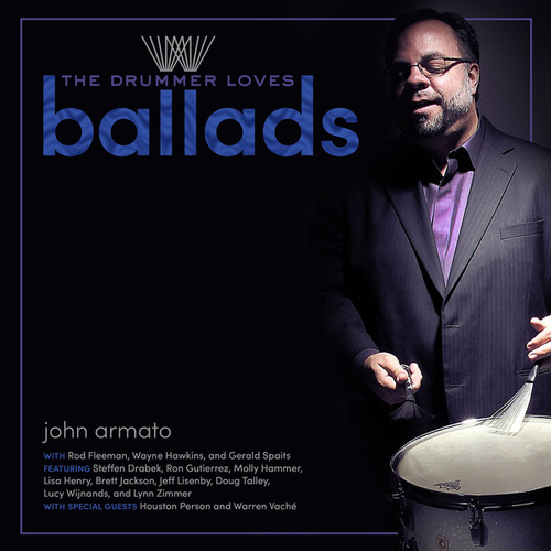 The Drummer Loves Ballads de John Armato