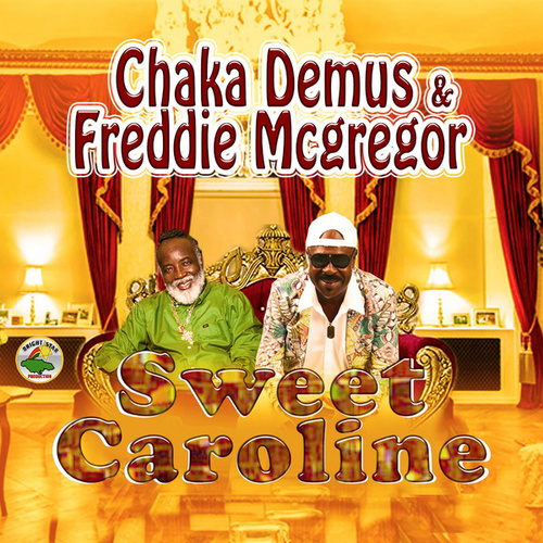 Sweet Caroline von Chaka Demus