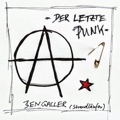 Der letzte Punk by Ben Galler