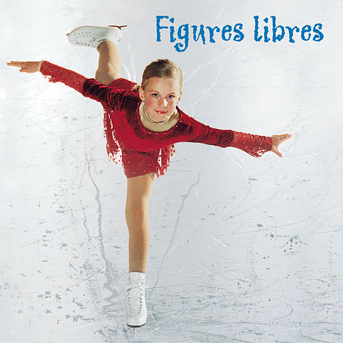 Figures libres by Various Artists