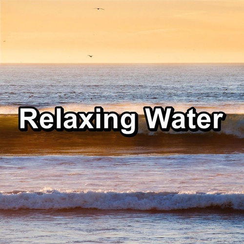Relaxing Water by Baby Music (1)