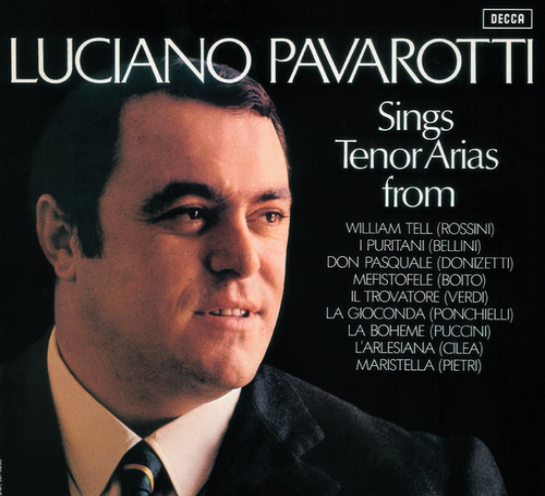 Tenor Arias from Italian Opera von Luciano Pavarotti