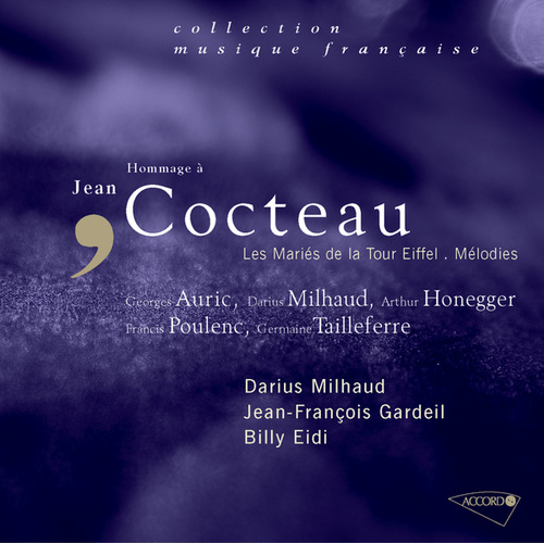 Hommage á Jean Cocteau-Les mariés de la tour Eiffel-Mélodies de Darius Milhaud