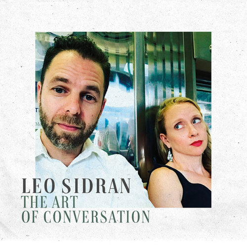 The Art of Conversation by Leo Sidran