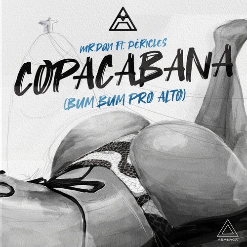 Copacabana (Bum Bum Pro Alto) de Mr. Dan