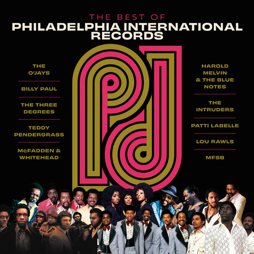 The Best Of Philadelphia International Records by Various Artists