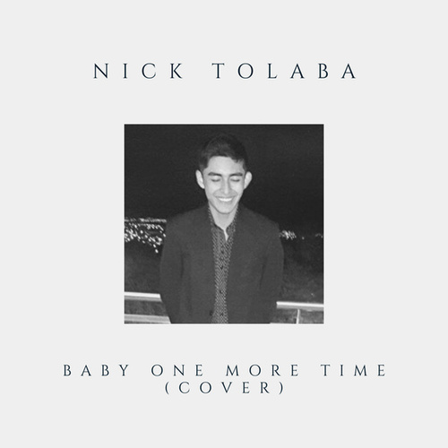 Baby One More Time (Cover) von Nick Tolaba