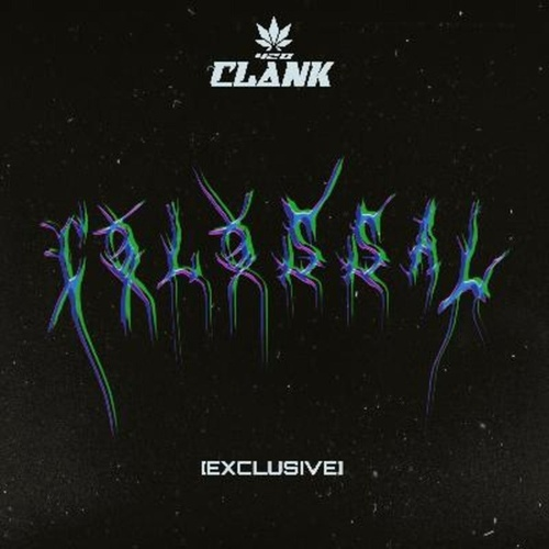 Colossal by Clank