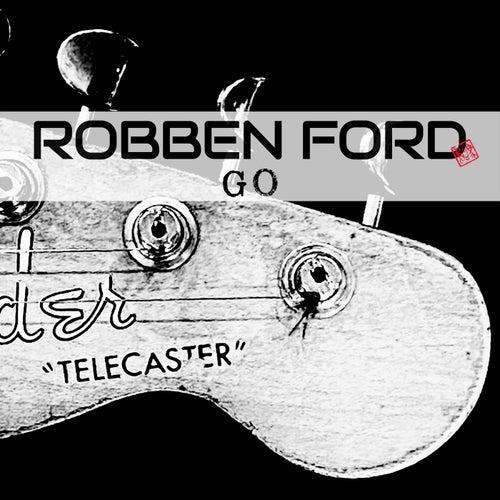 Go von Robben Ford