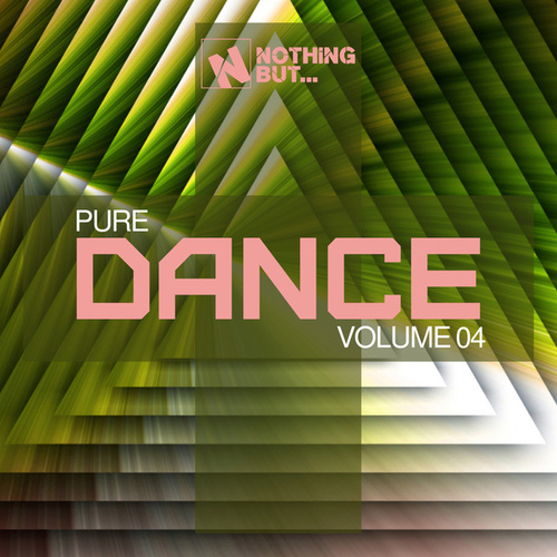Nothing But... Pure Dance, Vol. 04 by Various Artists
