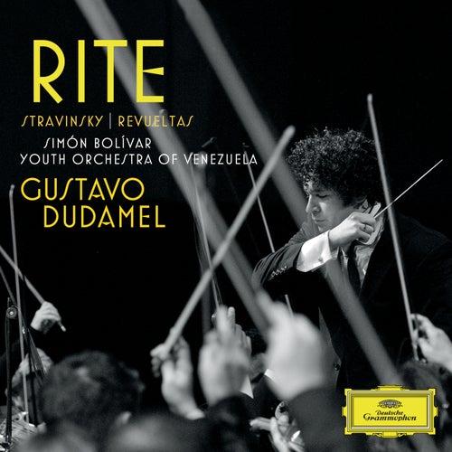 'Rite' - Stravinsky: Le Sacre du printemps; Revueltas: La noche de los mayas von Simón Bolívar Youth Orchestra of Venezuela
