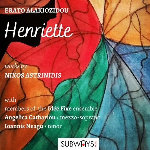 Henriette by Erato Alakiozidou