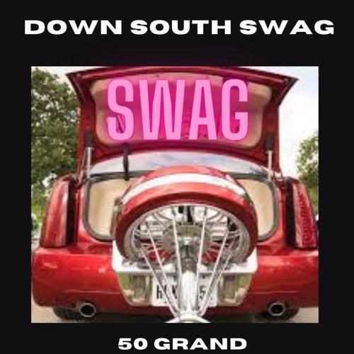 Down South Swag von MCG Da Southern Gangsta