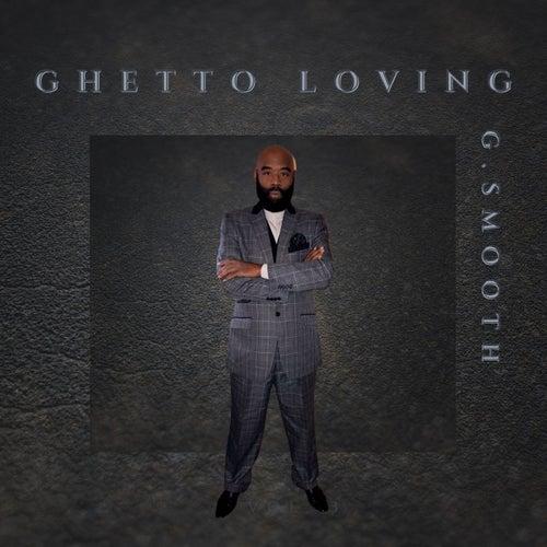 Ghetto Loving von MCG Da Southern Gangsta
