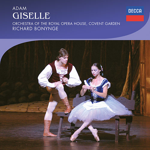 Adam: Giselle von Orchestra of the Royal Opera House, Covent Garden