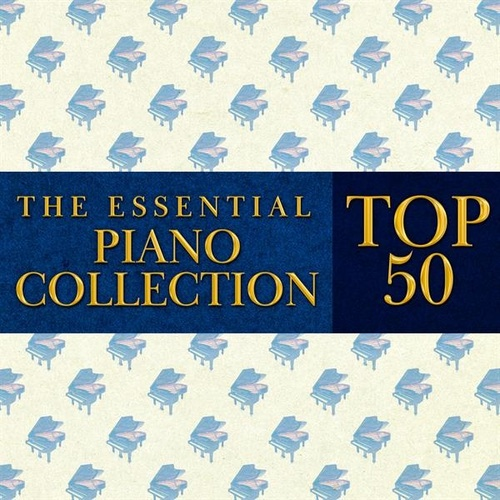 The Essential Piano Collection: Top 50 de Various Artists