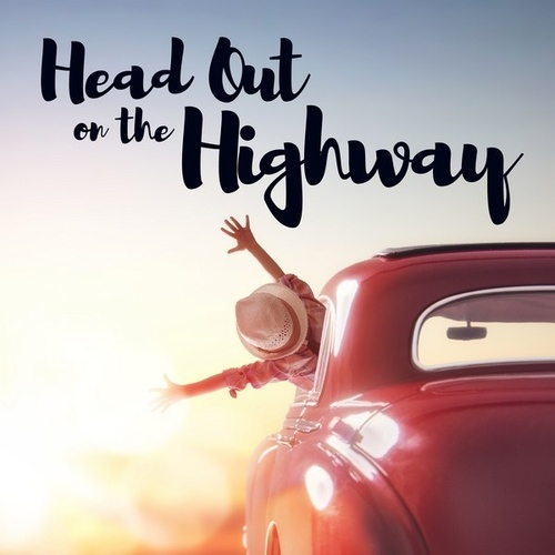 Head Out On the Highway von Various Artists