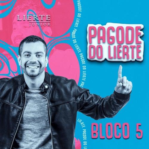 Pagode do Lierte - Bloco 5 von Lierte Junior