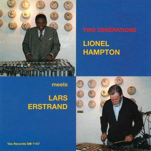 Two Generations - Lionel Hampton Meets Lars Erstrand (Remastered 2021) de Lionel Hampton