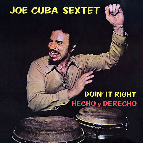 Hecho y Derecho (Doin' It Right) de Joe Cuba
