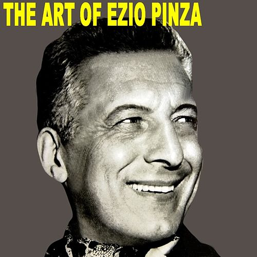 The Art Of Ezio Pinza de Ezio Pinza