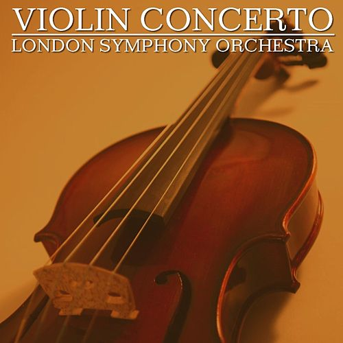 Violin Concerto von London Symphony Orchestra