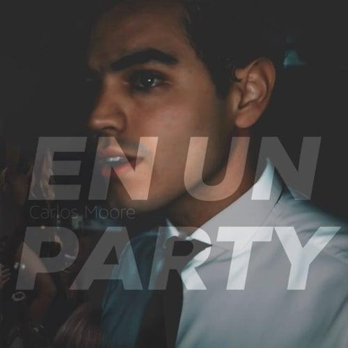 En un Party de Carlos Moore