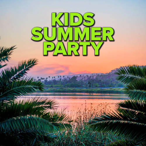 Kids Summer Party by Various Artists