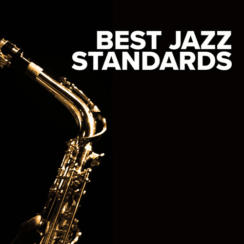 Best Jazz Standards by Various Artists