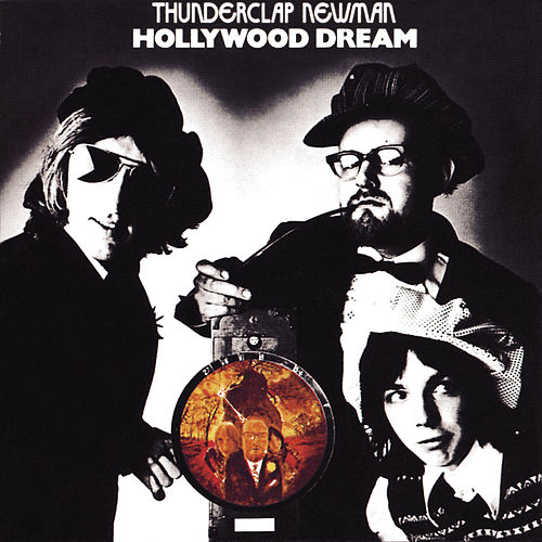Hollywood Dream by Thunderclap Newman