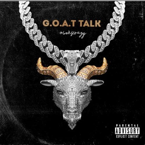 GOAT Talk by OwensCrazy
