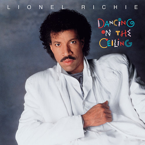 Dancing On The Ceiling by Lionel Richie