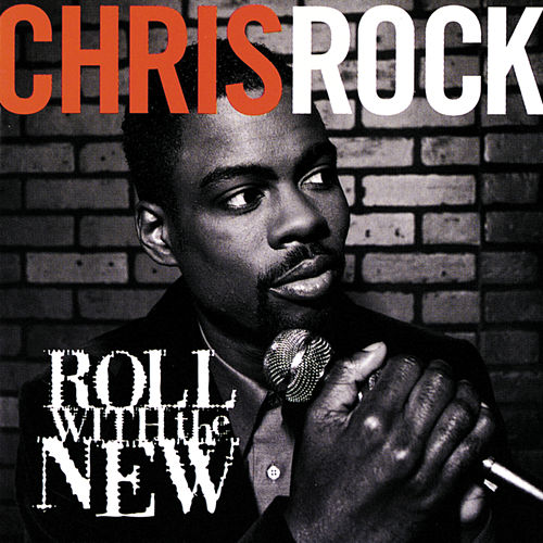 Roll With The New by Chris Rock