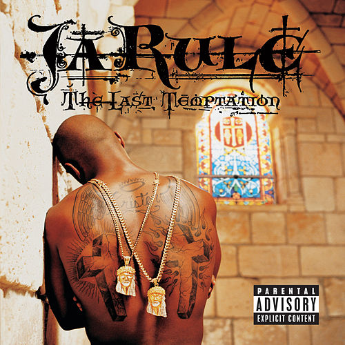 The Last Temptation von Ja Rule