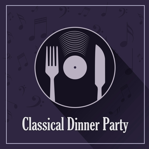Classical Dinner Party: Handel by George Frideric Handel