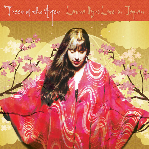 Trees of the Ages: Laura Nyro Live in Japan de Laura Nyro