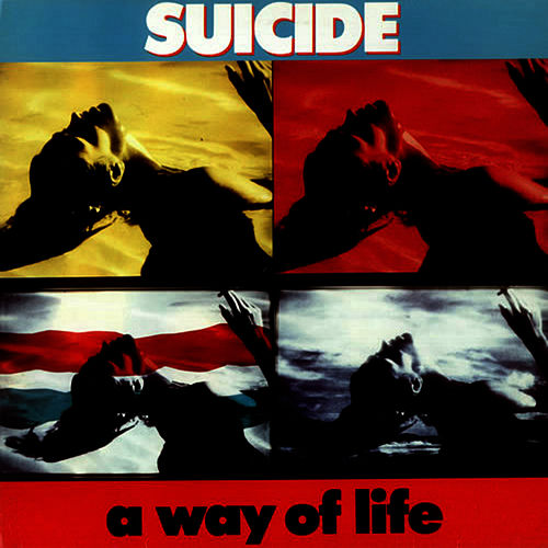 A Way of Life de Suicide
