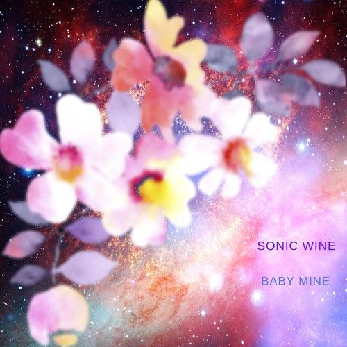 Baby Mine von Sonic Wine