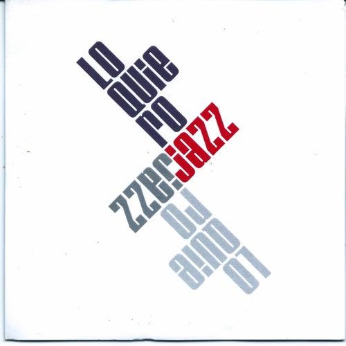 Lo Quiero Jazz von Lo quiero jazz