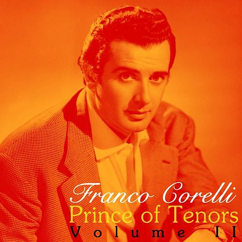 Prince Of Tenors Volume II de Franco Corelli