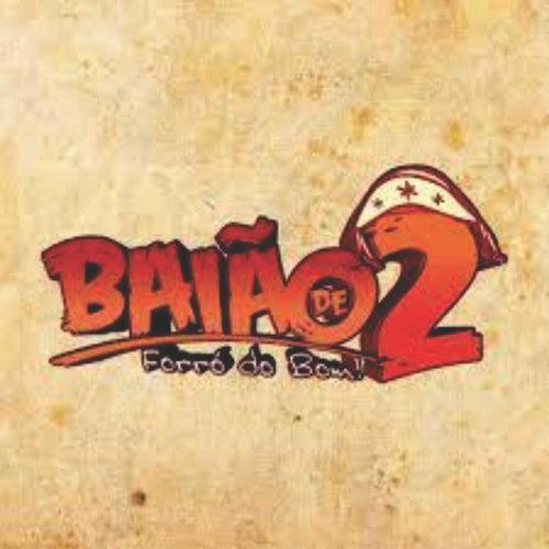 FORRÓ DO BOM von Banda Baião de 2