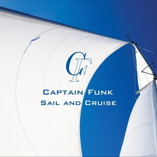 Sail and Cruise by Captain Funk