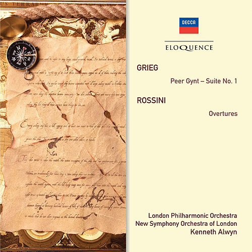 Grieg: Peer Gynt - Suite No. 1 • Rossini: Overtures von Kenneth Alwyn