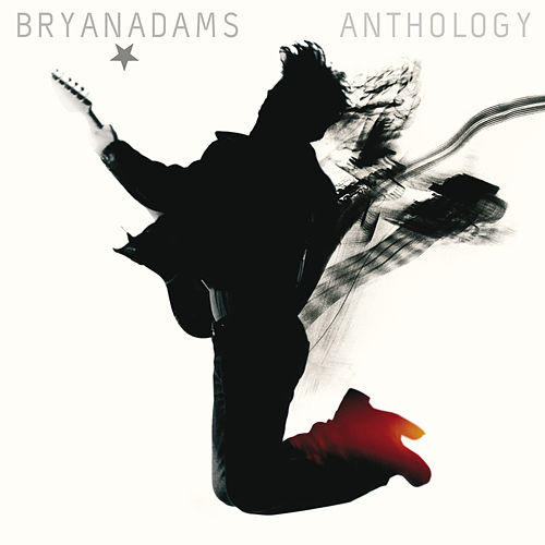 Anthology by Bryan Adams